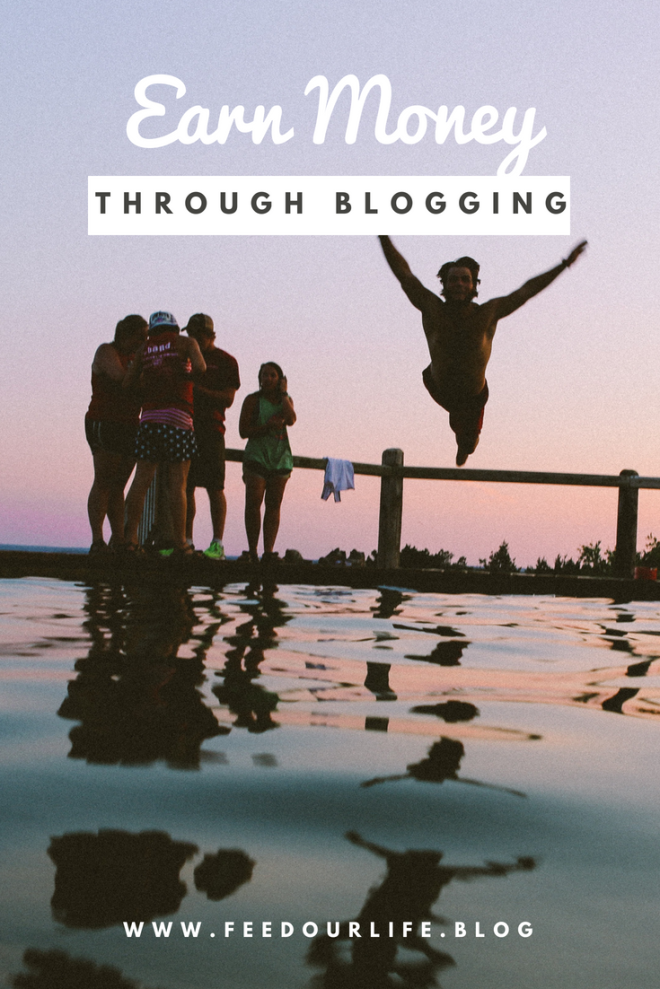 Earning money through blogging - earn a passive income - www.feedourlife.blog