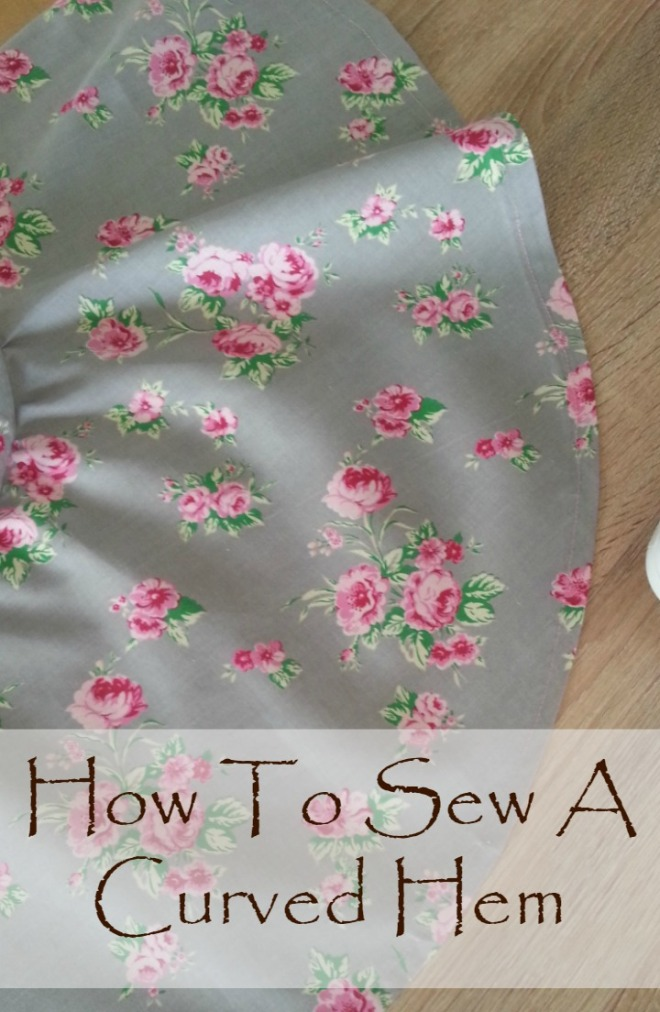 How to sew a curved hem by Easy Peasy Creative and brought to you by www.feedourlife.blog