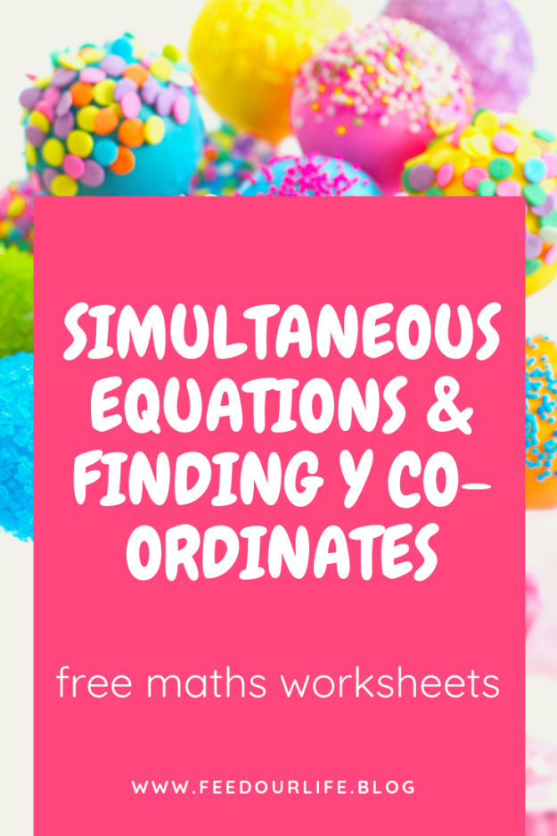 Simultaneous equations and finding y co-ordinates. Free maths worksheets for exam practice. Plus many more if you click on the link in the post. Feedourlife.blog